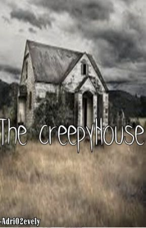 The CreepyHouse by adri02evely