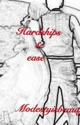 hardships and ease by modestyIsbeauty