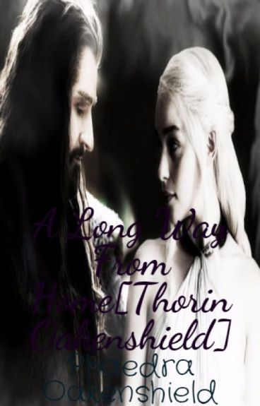 A Long Way From Home[Thorin Oakenshield]