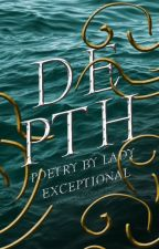 Depth by LadyExceptional
