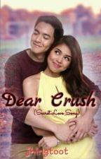 Dear Crush  (Secret Love Song) by jhingtoot