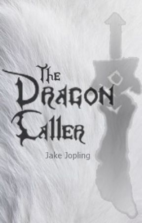 The Dragon Caller by JakeJopling