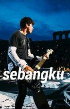 Sebangku//cth by calpals96