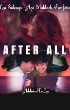 AFTER ALL (Once Again Book 2) by AddictedToLea