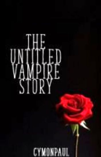 The Untitled Vampire Story