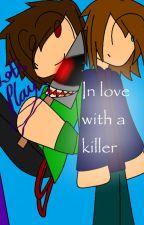 In LOVE with a Killer (Truelox) by minecraft4eva2