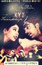 Ky2 - Friendship And Love (2) by shiningstar9876