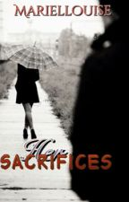 Her Sacrifices(One Shot) by MarielLouise23