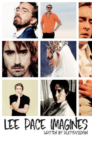 Lee Pace Imagines...