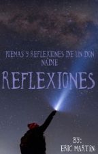 Poemas y reflexiones de un don nadie: REFLEXIONES by Epuk_Rap