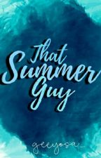 That Summer Guy by geeyosa_