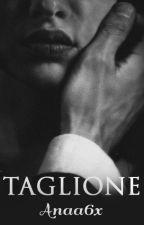 Taglione || Mafia's Law by Anaa6x