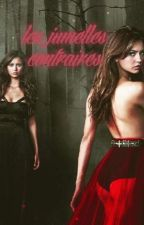 Les Jumelles Contraires by bellafalta
