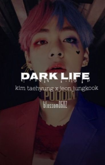 [Shortfic - Vkook] Dark Life