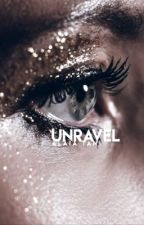 unravel » poetry by firefliers