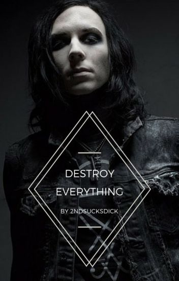 Destroy Everything