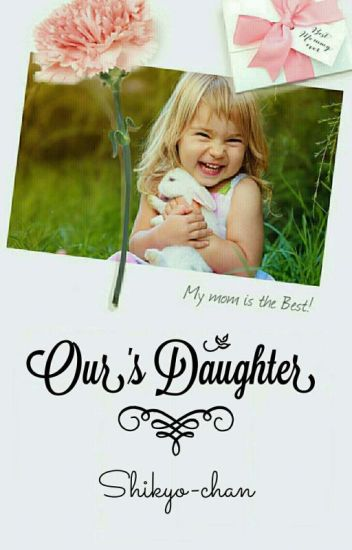 Our's Daughter