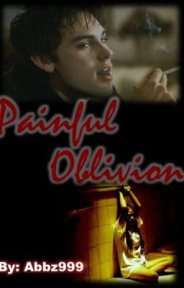 Painful Oblivion