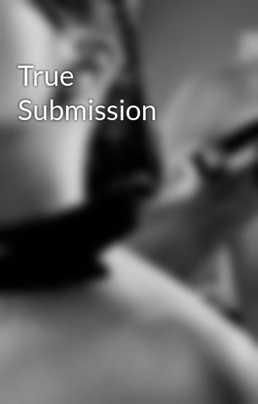 True Submission