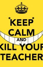 Assassination Classroom by killer-in-black