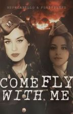 Come Fly With Me (Camren) by NSFWcabello