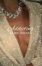 Addicting | book two by elwaeyo-