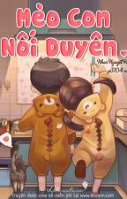 MÈO CON NỐI DUYÊN - NHAN NGUYỆT KHÊ by yongfox