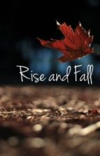 Rise and Fall by elenagfreedman