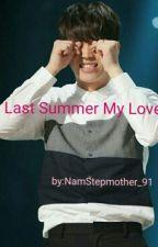 Last Summer, My Love (Infinite Nam Woohyun) by NamStepmother_91