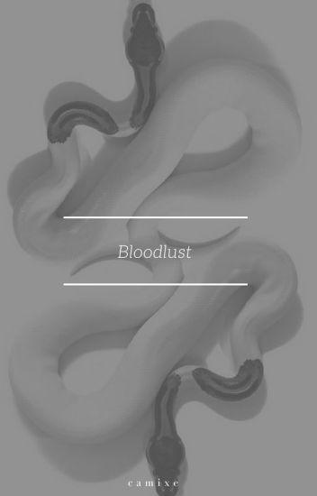 Bloodlust [HP]