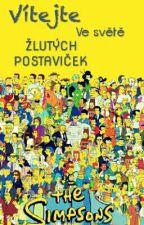 The Simpsons: [Vítejte ve světě žlutých postaviček!] by Elizabethink
