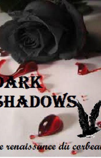 Dark Shadows : La renaissance du corbeau