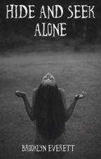 Hide and Seek Alone by SavyCake