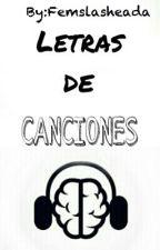 Letras De Canciones by Femslasheada