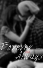 Forever and Always (TBWTG SEQUEL) by MahomieLife