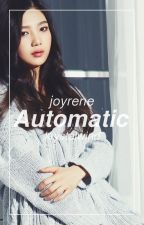 Automatic [JoyRene] - Red Velvet by KrystalWind