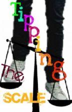 Tipping The Scale {BoyxBoy} by Xx_LoveMeTender_xX