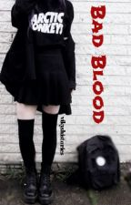 Bad Blood by Vikyshistories