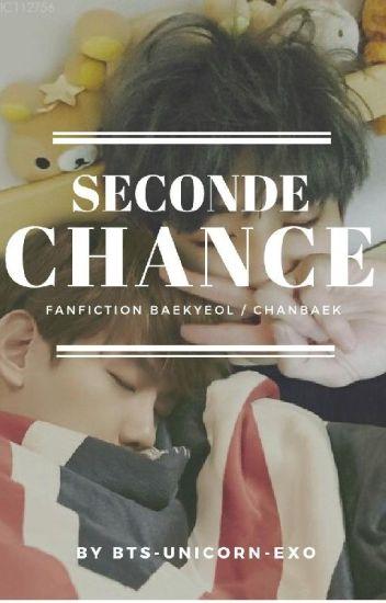 Seconde Chance (Baekyeol / Chanbaek)