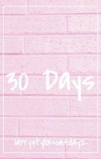 30 Days [Janiel AU] by larrystylinson4dayz