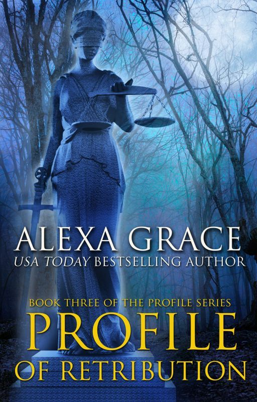 Profile of Retribution - Excerpt by AlexaGrace