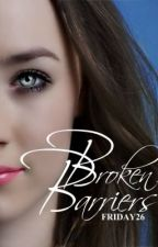 Broken Barriers by friday26