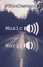 The Musics of my Life by NiceDaemon