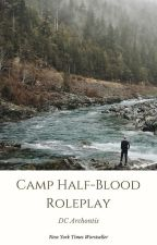 ✘ Camp Half-Blood   Roleplay   OPEN ✘ by dcuniverse-