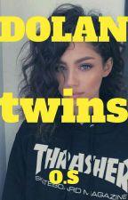 DOLAN TWINS | O.S by w-west