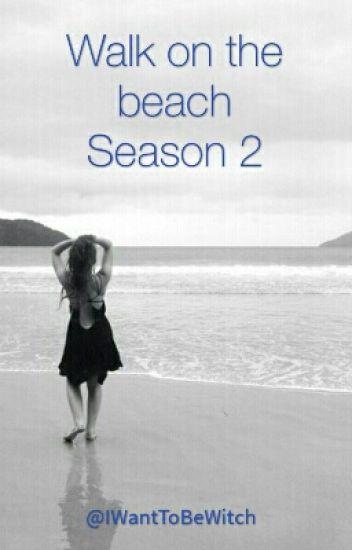 Walk On The Beach -Season 2