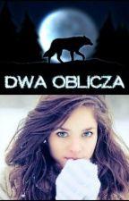 Dwa oblicza by KasiaAS