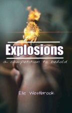 Explosions | ongoing by stupendousa