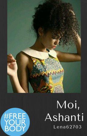 Moi, Ashanti by lena62703