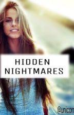 Hidden nightmares||Cameron Dallas(#Wattys2016) by unicornssvolanti